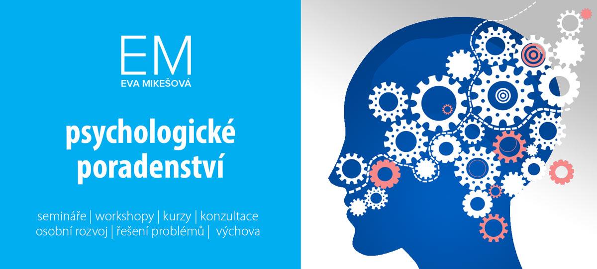 Eva Mikešová - pořádání kurzů a seminářů - psychologické poradenství  Mgr. Eva Mikešová