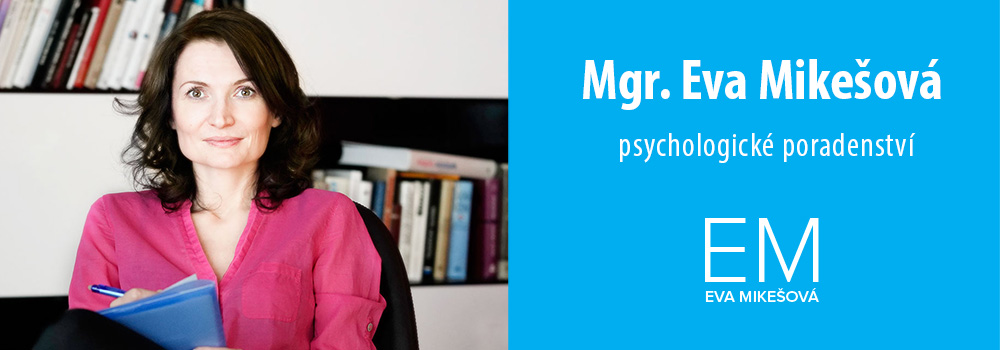 Psycholožka Mgr. Eva Mikešová | Plzeň| Mgr. Eva Mikešová