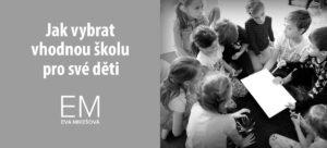 Jak poznat správnou školu pro vaše dítě