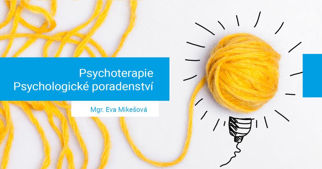 Mgr. Eva Mikešová | Psychoterapie a psychologické poradenství a psychoterapie